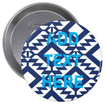 Aztec Themed Tribal blue and white geometric pinback button