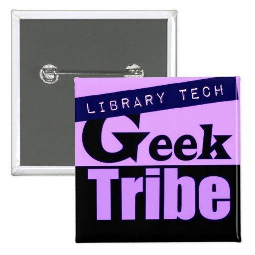 Tribu del friki de la tecnología de la biblioteca pin