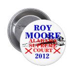 Tribunal Supremo 2012 de Roy Moore Pin