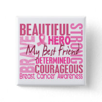 Tribute Square Best Friend Breast Cancer Button