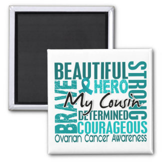 Tribute Square Cousin Ovarian Cancer 2 Inch Square Magnet