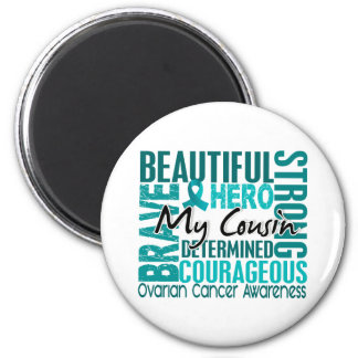 Tribute Square Cousin Ovarian Cancer 2 Inch Round Magnet
