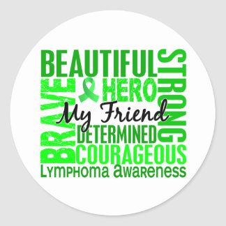 Tribute Square Female Friend Lymphoma Classic Round Sticker