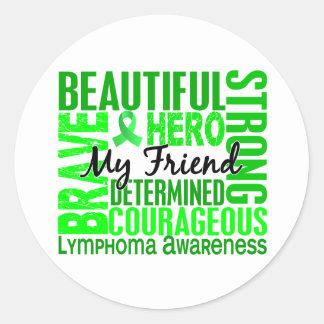Tribute Square Female Friend Lymphoma Round Sticker