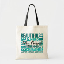 Tribute Square Friend Ovarian Cancer Tote Bag
