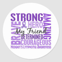 Tribute Square Male Friend Hodgkins Lymphoma Classic Round Sticker