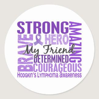 Tribute Square Male Friend Hodgkins Lymphoma Classic Round Sticker