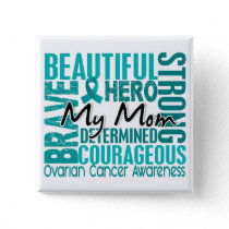 Tribute Square Mom Ovarian Cancer Button