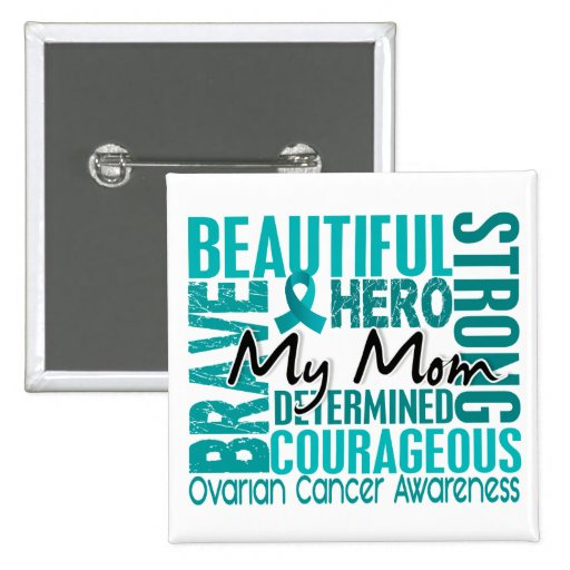 Tribute Square Mom Ovarian Cancer Buttons