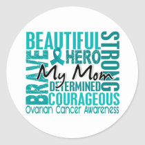 Tribute Square Mom Ovarian Cancer Classic Round Sticker