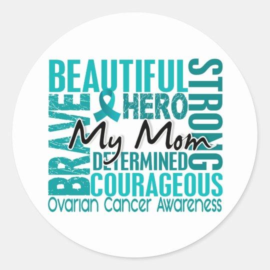 Tribute Square Mom Ovarian Cancer Classic Round Sticker