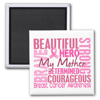 Tribute Square Mother Breast Cancer Magnet