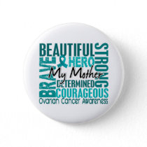 Tribute Square Mother Ovarian Cancer Pinback Button