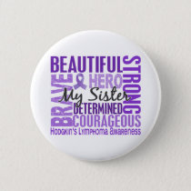 Tribute Square Sister Hodgkins Lymphoma Pinback Button