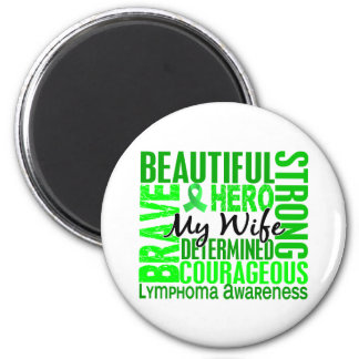 Tribute Square Wife Lymphoma 2 Inch Round Magnet