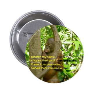 Tributo del orangután pin redondo de 2 pulgadas