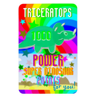 Triceratops 1000 Power Super Dino Points for You! Magnet