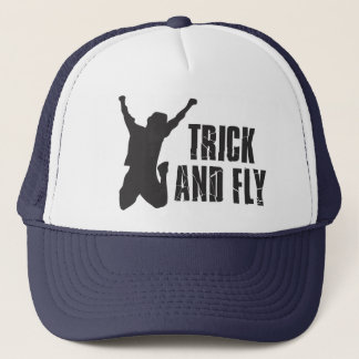 Trick and fly trucker hat