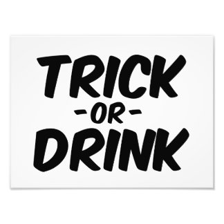 Trick or Drink Funny Halloween Photo Art