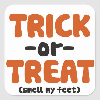 Trick or Teat Smell my Feet Square Sticker