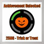 Trick or Treat - Achievement Unlocked Poster