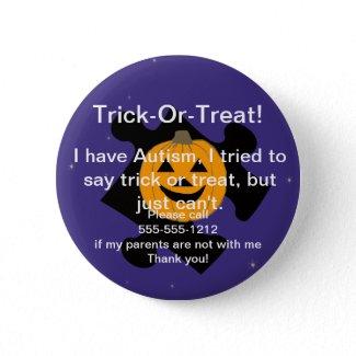 Trick or Treat Autism Button button