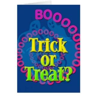 Trick Or Treat? Card