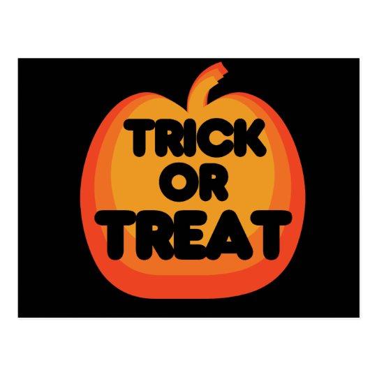 Trick or Treat Great Pumpkin Postcard
