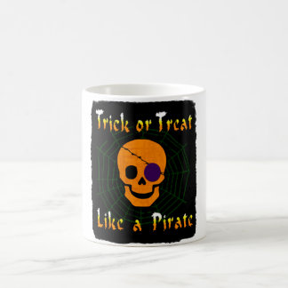 Trick or Treat like a Pirate Coffee Mug