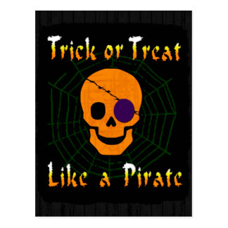 Trick or Treat like a Pirate Postcard