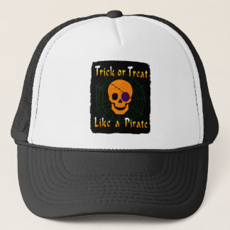 Trick or Treat like a Pirate Trucker Hat