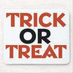 Trick or Treat Mouse Pads