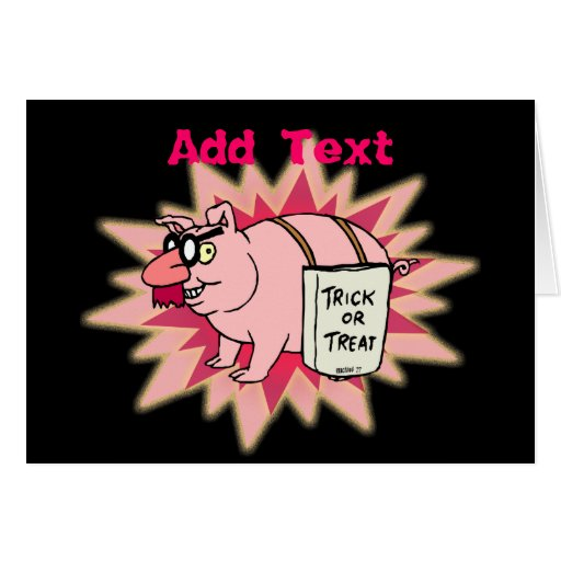 Trick or Treat Pig Greeting Card