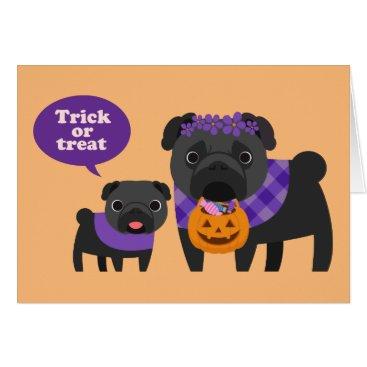Halloween Themed Trick Or Treat Pug Card