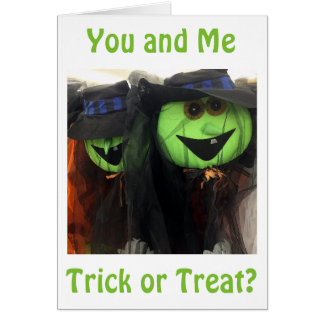trick or treat say treat please romance halloween card - What To Say In A Halloween Card