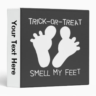 Trick or Treat Smell My Feet Binder
