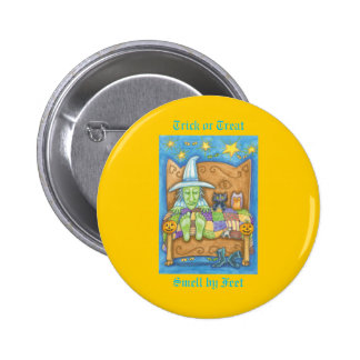 Trick or Treat - Smell my feet Pinback Button