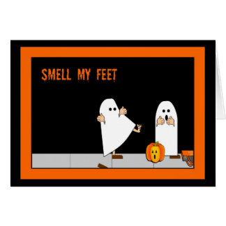 Trick or Treat, Smell My Feet Card