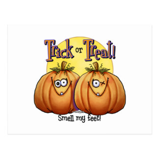 Trick or treat Smell my Feet Postcard