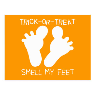 Trick-or-Treat Smell my Feet Post Card