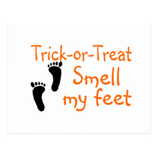 Trick or Treat Smell My Feet Postcards