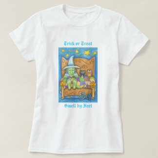 Trick or Treat - Smell my feet T-shirt