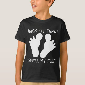 Trick-or-Treat Smell my Feet T-shirt