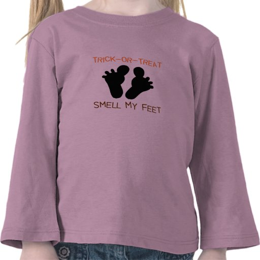 Trick or Treat Smell my Feet T shirt