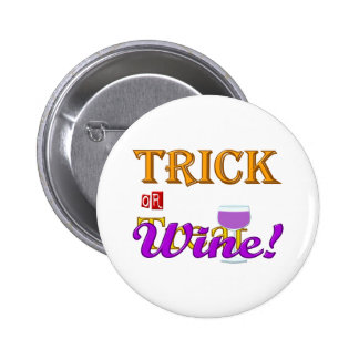 Trick OR Treat Wine Halloween Design Button