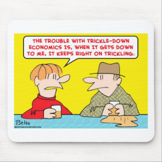 trickle down economics mouse pad