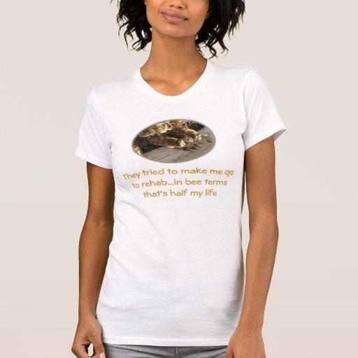 Tried to make me go to rehab...bee style tee shirt