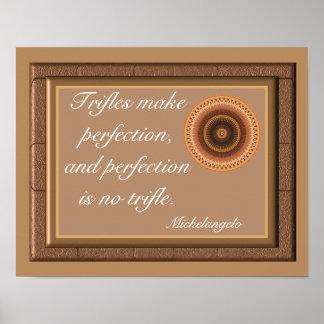 Trifles make perfection - Art Print