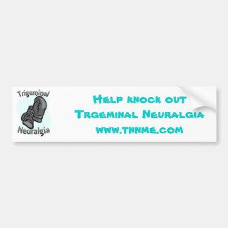 Trigeminal Neuralgia bumper sticker Car Bumper Sticker