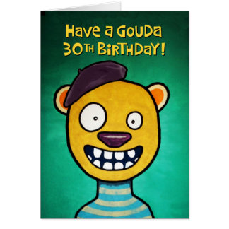 Trigésima tarjeta de cumpleaños divertida para ell